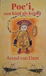 Arend van Dam, Poe'i, een kind als keizer
