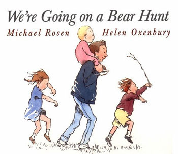 Rosen & Oxenbury, We\'re going on a bear hunt