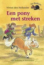 Vivian den Hollander, Een pony met streken