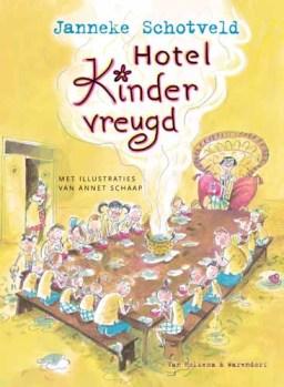 Janneke Schotveld, Hotel Kindervreugd