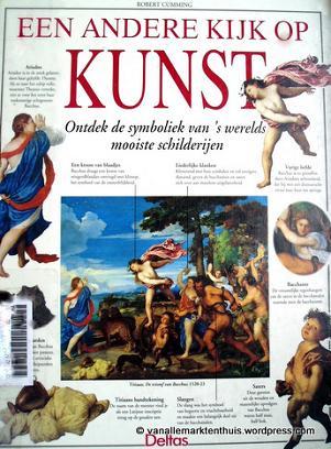 Robert Cumming, Een andere kijk op kunst, ontdek de symboliek van 's werelds mooiste schilderijen